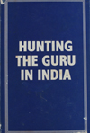 Hunting the Guru in India