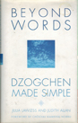 Beyond Words: Dzogchen Made Simple