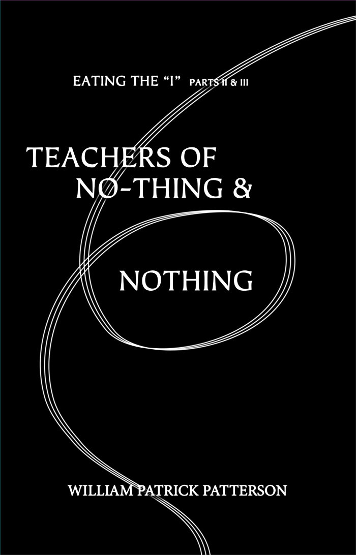 Teachers of No-Thing & Nothing: Eating the